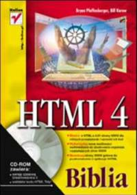 HTML 4. Biblia - Bryan Pfaffenberger, Karow Bill