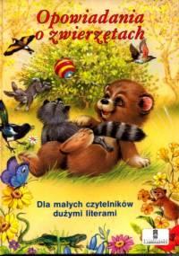 Opowiadania o zwierzętach - praca zbiorowa