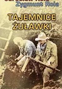 Tajemnice Żuławki - Zygmunt Rola, Jarosław Rola