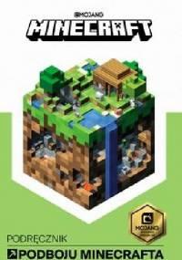 Minecraft. Podręcznik podboju Minecrafta - Stephanie Milton
