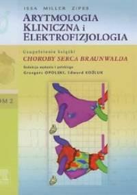 Arytmologia kliniczna i elektrofizjologia Tom 2