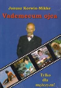 Vademecum ojca - Janusz Korwin-Mikke