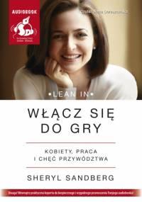 Sheryl Sandberg - Włącz się do gry