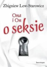 Ona i On o seksie - Zbigniew Lew-Starowicz