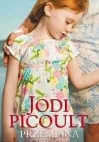 Przemiana - Jodi Picoult