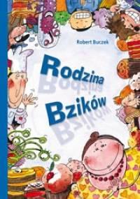 Rodzina Bzików - Robert Buczek