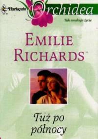 Tuż po północy - Emilie Richards