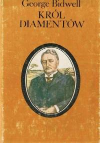 Król diamentów: Cecil Rhodes - George Bidwell