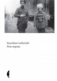 Pirat stepowy - Stanisław Łubieński