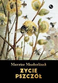 Życie pszczół - Maurice Maeterlinck