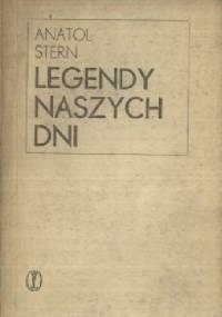 Legendy naszych dni - Anatol Stern