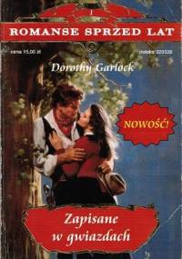Zapisane w gwiazdach - Dorothy Garlock