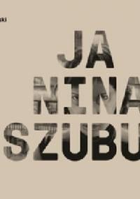 JA, NINA SZUBUR - Daniel Chmielewski