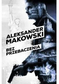 Bez przebaczenia - Aleksander Makowski