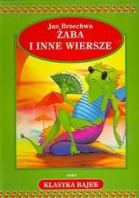 Żaba i inne wiersze - Jan Brzechwa