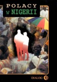 Polacy w Nigerii. Tom III - praca zbiorowa