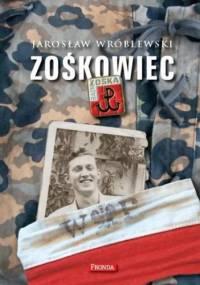 Zośkowiec - Jarosław Wróblewski