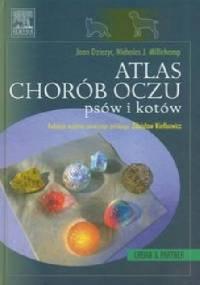 Atlas chorób oczu psów i kotów - Joan Diezyc, Nicholas J. Millichamp