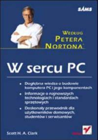 W sercu PC - według Petera Nortona - H. A. Clark Scott