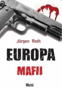 Europa mafii - Jürgen Roth