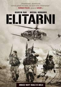 Elitarni. Zobacz Navy SEALs w akcji - Michał Romanek, Marcin Rak