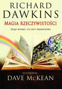 Magia rzeczywistości - Richard Dawkins