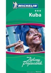 Kuba. Zielony Przewodnik. Wydanie 1 - praca zbiorowa