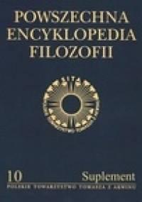 Powszechna Encyklopedia Filozofii - Andrzej Maryniarczyk