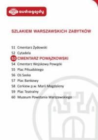 Cmentarz Powązkowski. Szlakiem warszawskich zabytków - Ewa Chęć