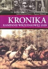 Kronika kampanii wrześniowej 1939 + Teczka - Andrzej Krzysztof Kunert, Zygmunt Walkowski