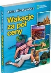Wakacje za pół ceny - Anna Kłossowska