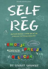 SELF-REG - Stuart Shanker