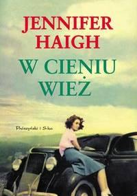 W cieniu wież - Jennifer Haigh