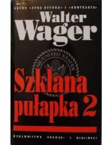 Szklana pułapka 2 - Walter Wager