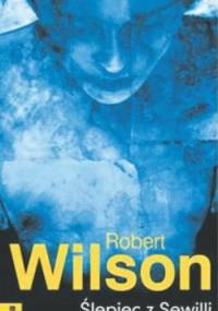 Ślepiec z Sewilli - Robert Wilson