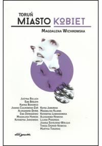 Toruń. Miasto kobiet - Magdalena Wichrowska