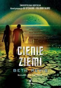 W otchłani (Tom 3). CIenie Ziemi - Beth Revis