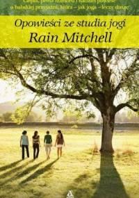 Opowieści ze studia jogi - Rain Mitchell