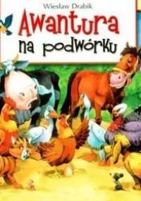 Awantura na podwórku - Wiesław Drabik
