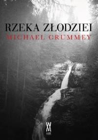 Rzeka złodziei - Michael Crummey