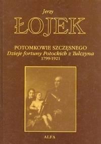 Jerzy Łojek - Potomkowie Szczęsnego [Audiobook PL]
