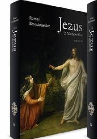 Jezus z Nazarethu. Tom I-II - Roman Brandstaetter