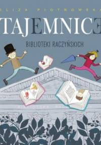 Tajemnice Biblioteki Raczyńskich - Eliza Piotrowska