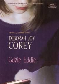 Gdzie Eddie - Deborah Joy Corey