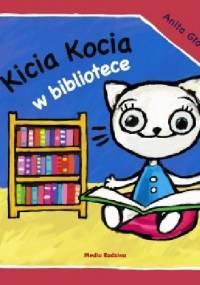Kicia Kocia w bibliotece - Anita Głowińska