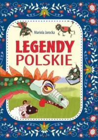 Legendy polskie - Mariola Jarocka