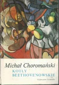 Kotły Beethovenowskie - Michał Choromański