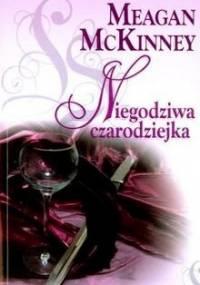 Niegodziwa czarodziejka - Meagan McKinney