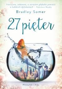 27 pięter - Bradley Somer