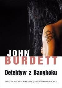 Detektyw z Bangkoku - John Burdett